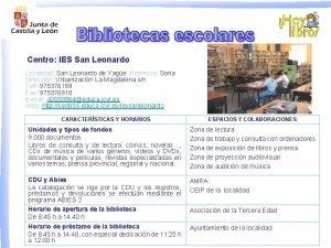Centro IES San Leonardo Localidad San Leonardo de