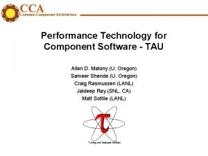 CCA Common Component Architecture Performance Technology for Component
