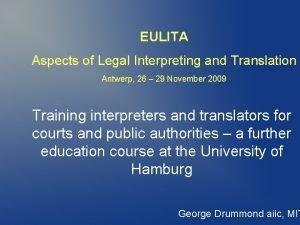 EULITA Aspects of Legal Interpreting and Translation Antwerp