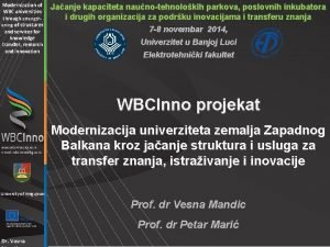 Modernization of WBC universities through strengthening of structures