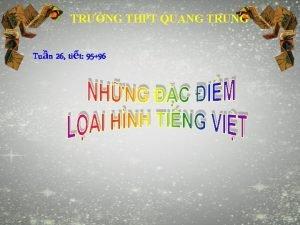 TRNG THPT QUANG TRUNG Tun 26 tit 9596