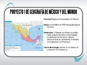 PROYECTO 1 DE GEOGRAFA DE MXICO Y DEL