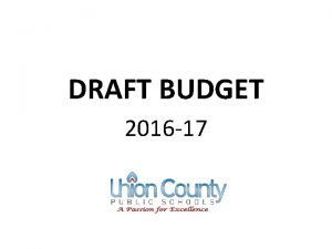 DRAFT BUDGET 2016 17 2016 17 Draft Budget