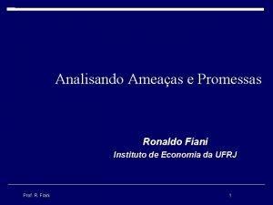 Analisando Ameaas e Promessas Ronaldo Fiani Instituto de