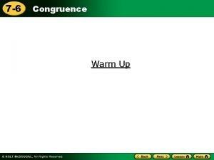 7 6 Congruence Warm Up 7 6 Congruence
