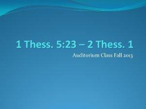1 Thess 5 23 2 Thess 1 Auditorium