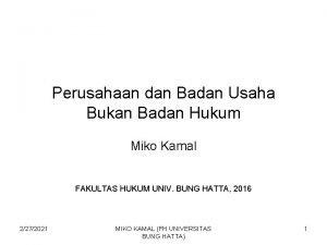 Perusahaan dan Badan Usaha Bukan Badan Hukum Miko
