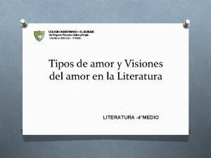 Tipos de amor y Visiones del amor en
