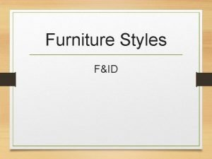 Furniture Styles FID Colonial Period First Colonies Jamestown