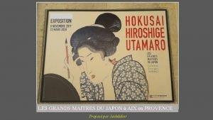 LES GRANDS MAITRES DU JAPON AIX en PROVENCE