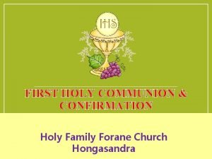 FIRST HOLY COMMUNION CONFIRMATION Holy Family Forane Church