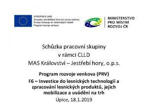 Schzka pracovn skupiny v rmci CLLD MAS Krlovstv