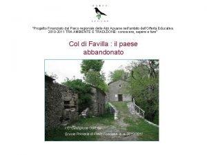 Progetto Finanziato dal Parco regionale delle Alpi Apuane