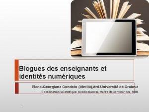 Subheading goes here Blogues des enseignants et identits