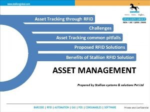 Asset Tracking through RFID Challenges Asset Tracking common