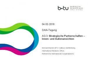 04 03 2016 DAIATagung AG 3 Strategische Partnerschaften