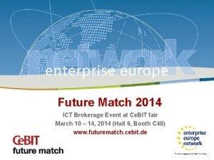 Future Match Ce BIT 2014 Future Match 2014
