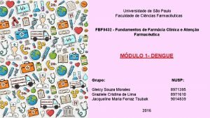 Universidade de So Paulo Faculdade de Cincias Farmacuticas
