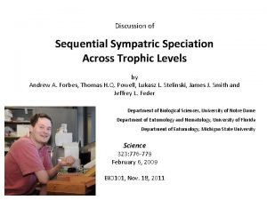 Discussion of Sequential Sympatric Speciation Across Trophic Levels