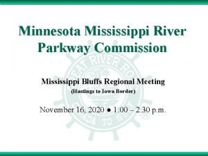Minnesota Mississippi River Parkway Commission Mississippi Bluffs Regional