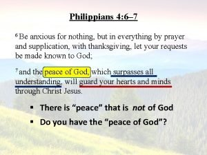 Philippians 4 6 7 6 Be anxious for