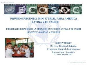World Food Programme jerwejrfwdwf REUNION REGIONAL MINISTERIAL PARA
