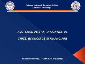 Reeaua Naional de Ajutor de Stat Consiliul Concurenei
