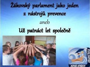 kovsk parlament jako jeden z nstroj prevence aneb