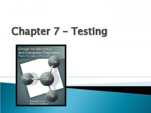 Chapter 7 Testing Motivation Development is accompanied by