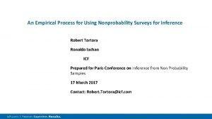 An Empirical Process for Using Nonprobability Surveys for