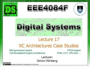 EEE 4084 F Digital Systems Lecture 17 RC