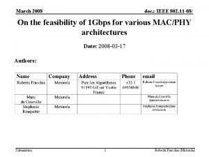 March 2008 doc IEEE 802 11 08 On