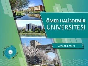 MER HALSDEMR NVERSTES www ohu edu tr MER