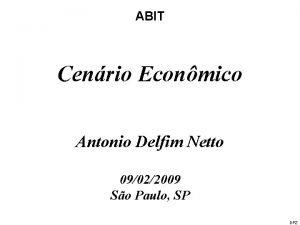 ABIT Cenrio Econmico Antonio Delfim Netto 09022009 So