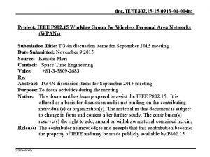 doc IEEE 802 15 15 0913 01 004