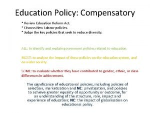 Education Policy Compensatory Review Education Reform Act Discuss