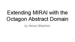 Extending MIRAI with the Octagon Abstract Domain by