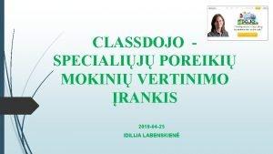 CLASSDOJO SPECIALIJ POREIKI MOKINI VERTINIMO RANKIS 2019 04