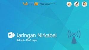 Jaringan Nirkabel Bab 6 MAC Layer Medium Access