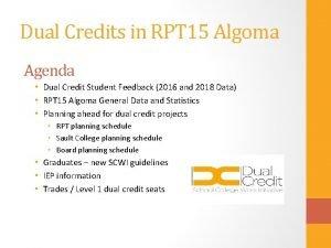 Dual Credits in RPT 15 Algoma Agenda Dual