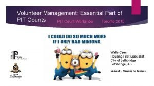 Volunteer Management Essential Part of PIT Counts PIT