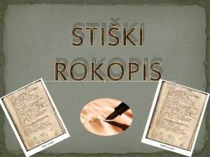 STIKI ROKOPIS Samostan Stina Predstavlja slovenska besedila Nastanek