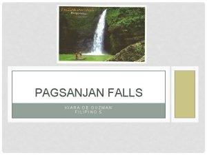PAGSANJAN FALLS KIARA DE GUZMAN FILIPINO 5 Pagsanjan