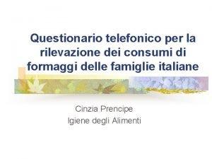 Questionario telefonico per la rilevazione dei consumi di
