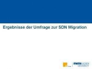 Ergebnisse der Umfrage zur SDN Migration Teilnehmer der