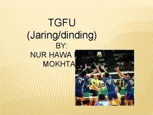 TGFU Jaringdinding BY NUR HAWA BINTI MOKHTAR 1