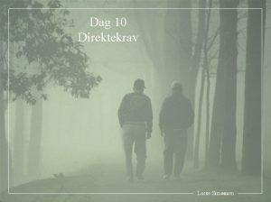 Dag 10 Direktekrav Lasse Simonsen 1 Innledning Problemstillingen