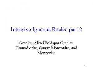 Intrusive Igneous Rocks part 2 Granite Alkali Feldspar
