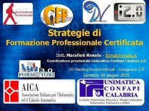 Strategie di Formazione Professionale Certificata Dott Marafioti Renato