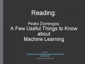 Reading Pedro Domingos A Few Useful Things to